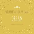Pay for a professional Dream Interpretation
