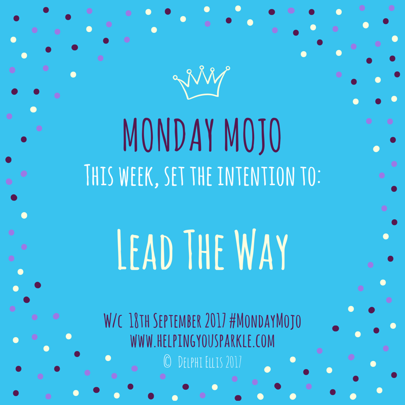 Monday Mojo: Lead the Way