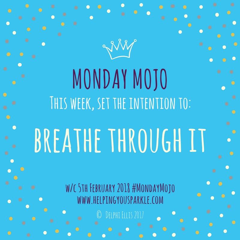 Monday Mojo – Breathe Through It