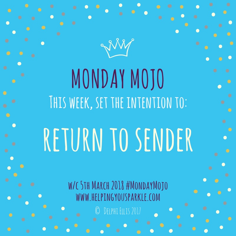 Monday Mojo – Return to Sender