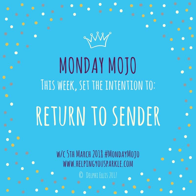 Monday Mojo – Return to Sender