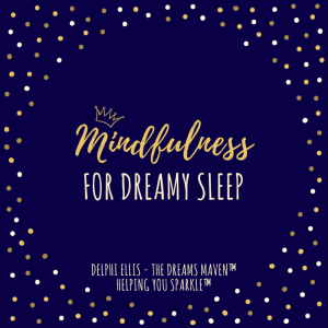 Mindfulness for Dreamy Sleep