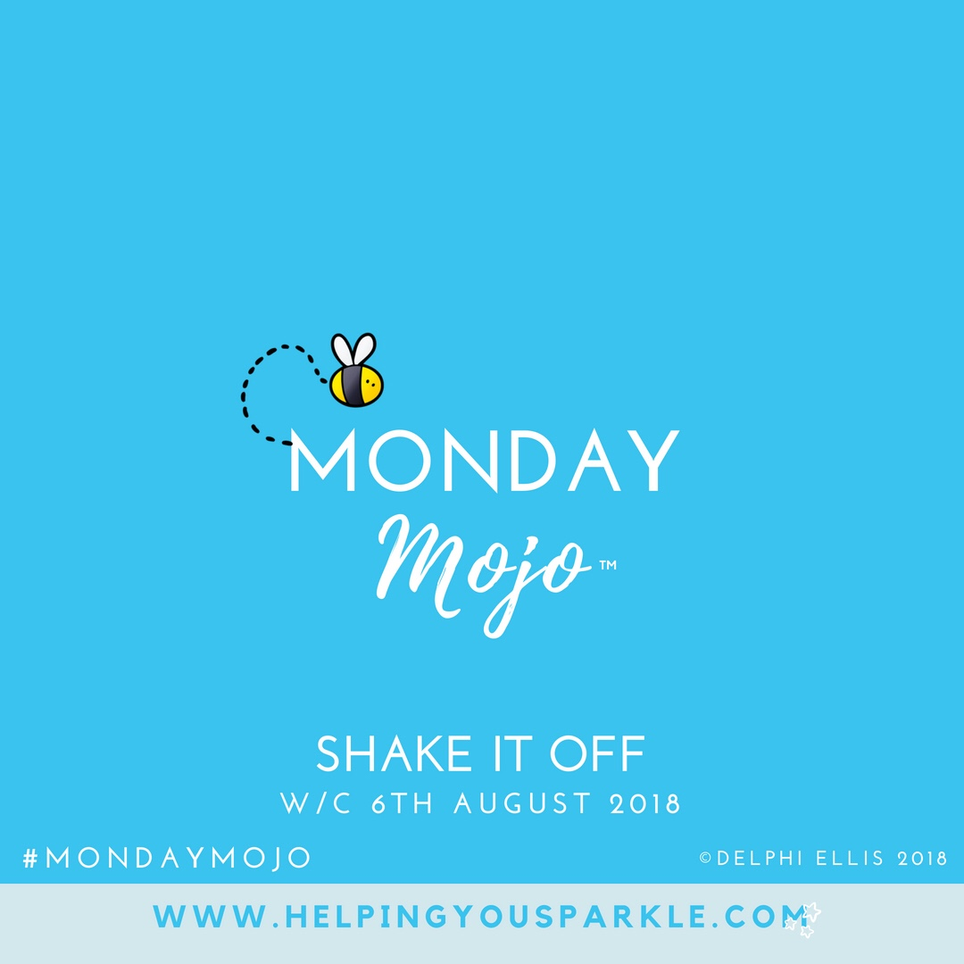 Monday Mojo – Shake It Off
